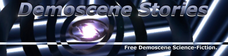 Demoscene Stories : Scene Sci-Fi for the masses.